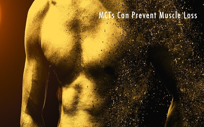 Preventing Muscle Loss Is Another MCT Oil Benefit