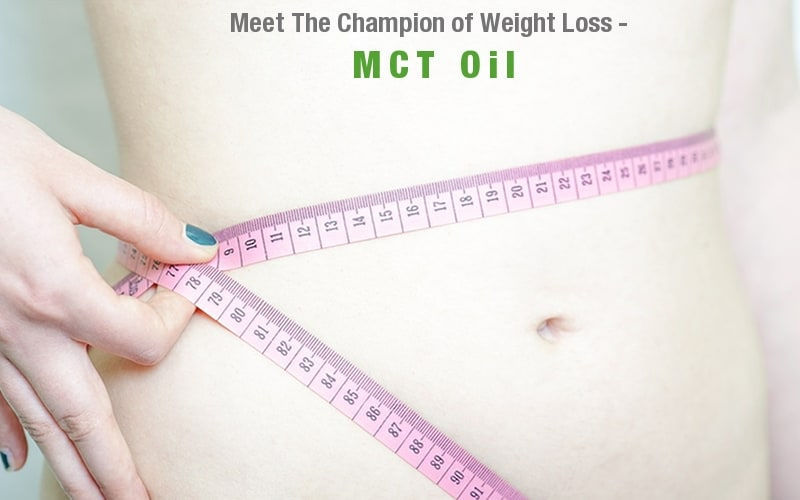 MCT Oil Weight Loss, Discover The secret